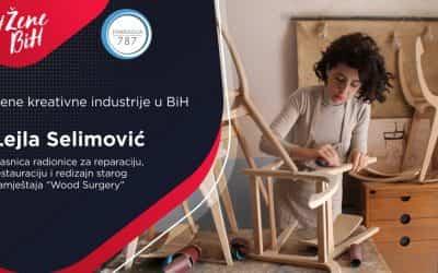 """Lejla Selimović – vlasnica radionice za reparaciju, restauraciju i redizajn starog namještaja """"Wood Surgery"""""""