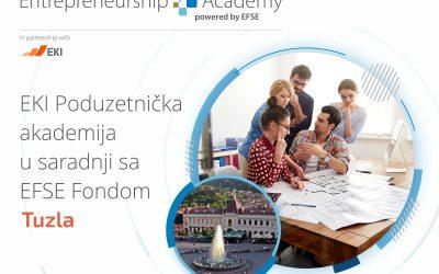 """""""EKI Poduzetnička akademija u saradnji sa EFSE Fondom"""" dolazi u Tuzlu: Otvorene prijave za osobe koje žele pokrenuti biznis ili su na početku poslovanja"""